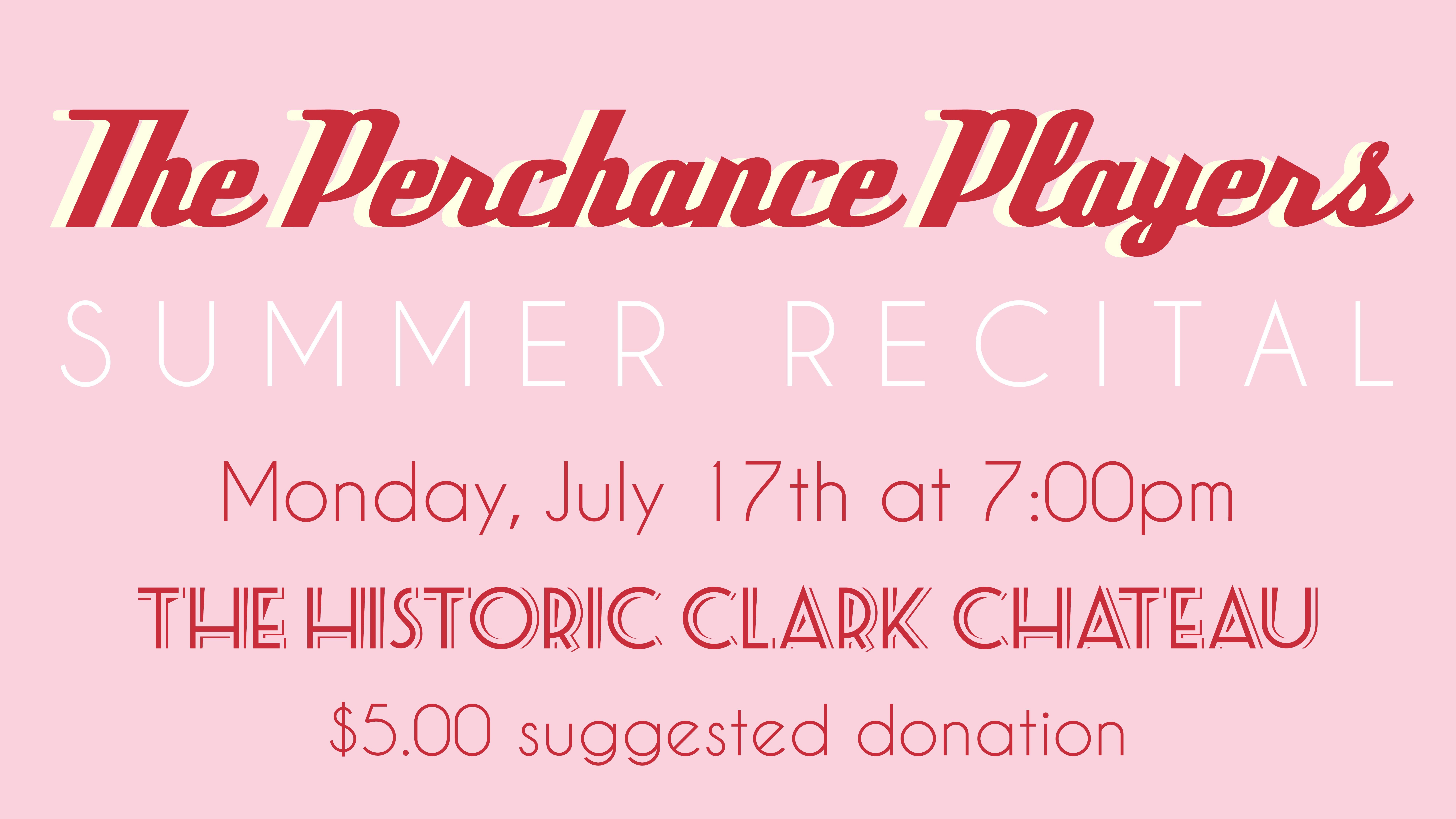Perchance Players Summer Recital